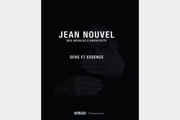 Jean Nouvel - Mes meubles d'architecte
