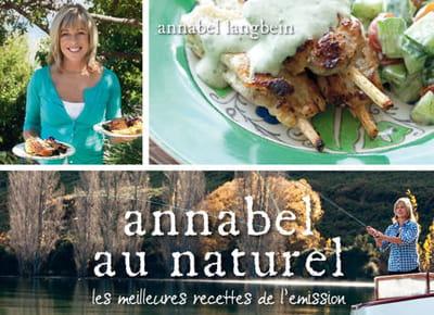 le livre 'annabel au natuel' compile meilleures recettes de l'émission du même