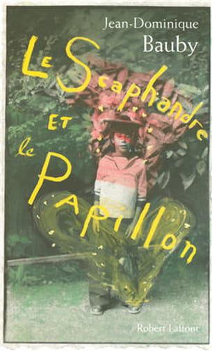 le scaphandre et le papillon, jean-dominique baudy, éditions robert laffont, 16