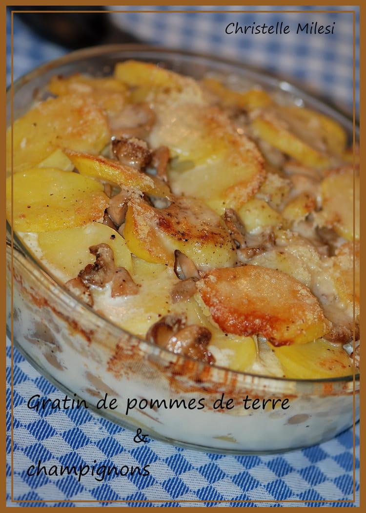 Recette De Gratin De Pommes De Terre Champignons La Recette Facile