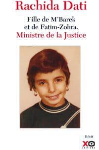'rachida dati. fille de m'barek et de fatim-zohra. ministre de la justice', xo