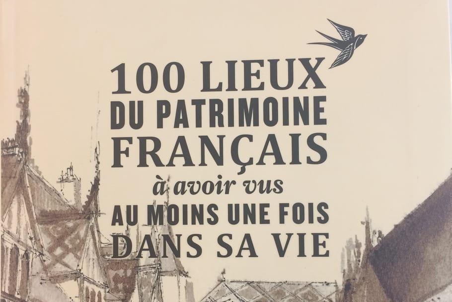 """Les """"100 lieux du patrimoine français"""" à voir dans sa vie"""
