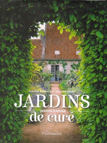 Livre Jardins de curé, jardins d\'antan