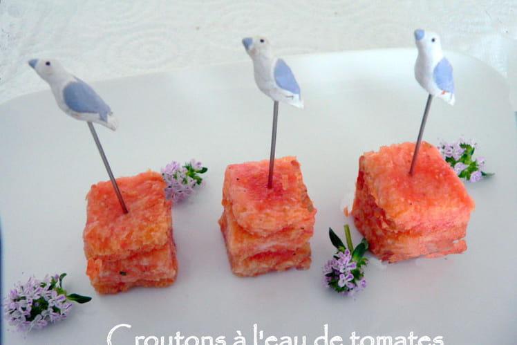 Croûtons à l'eau de tomates