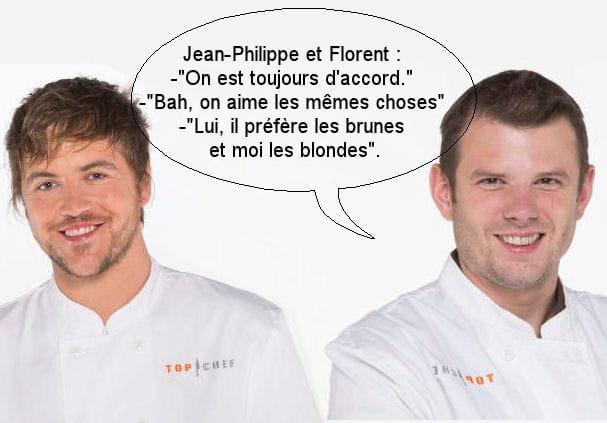Jean-Philippe et Florent : Lui, il préfère les brunes et moi les blondes