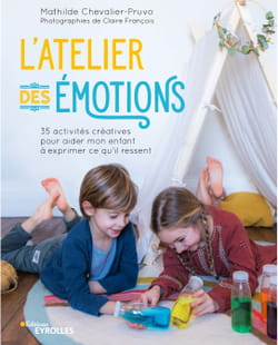 ateliers-des-emotions-mathilde-chevalier-pruvo-editions-eyrolles