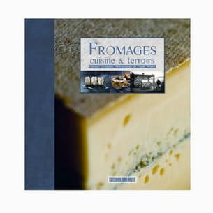 'fromages cuisine et terroirs' de clarence grosdidier