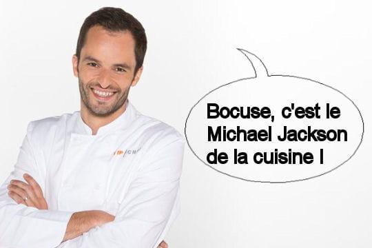 Yoni : Bocuse, c'est le Michael Jackson de la cuisine