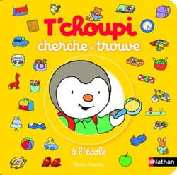 livre-tchoupi-cherche-et-trouve-a-l-ecole