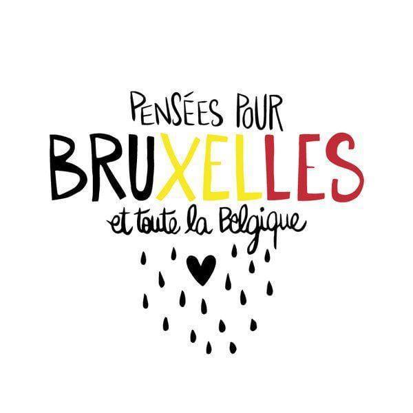 Nos pensées pour Bruxelles