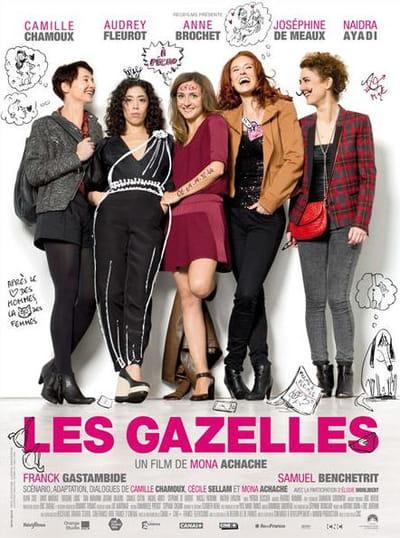 affiche du film les gazelles, dans les salles le 26 mars.