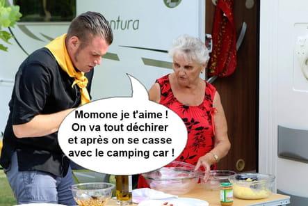 Norbert : Momone je t'aime, on va tout déchirer et après on se casse avec le camping car !