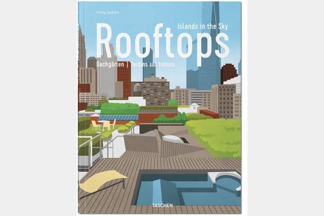 Rooftops, jardins sur toiture par Philip Jodidio