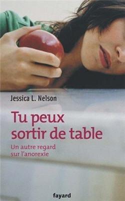 'tu peux sortir de table : un autre regard sur l'anorexie', le livre de jessica