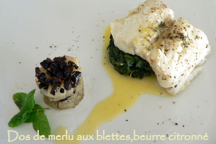 Dos de merlu aux blettes, beurre citronné