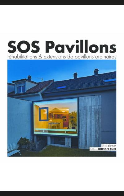 SOS Pavillons réhabilitations et extensions de pavillons ordinaires
