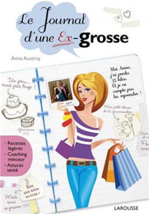 le journal d'une ex-grosse, d'anna austruy.