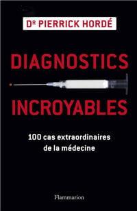diagnostics incroyables