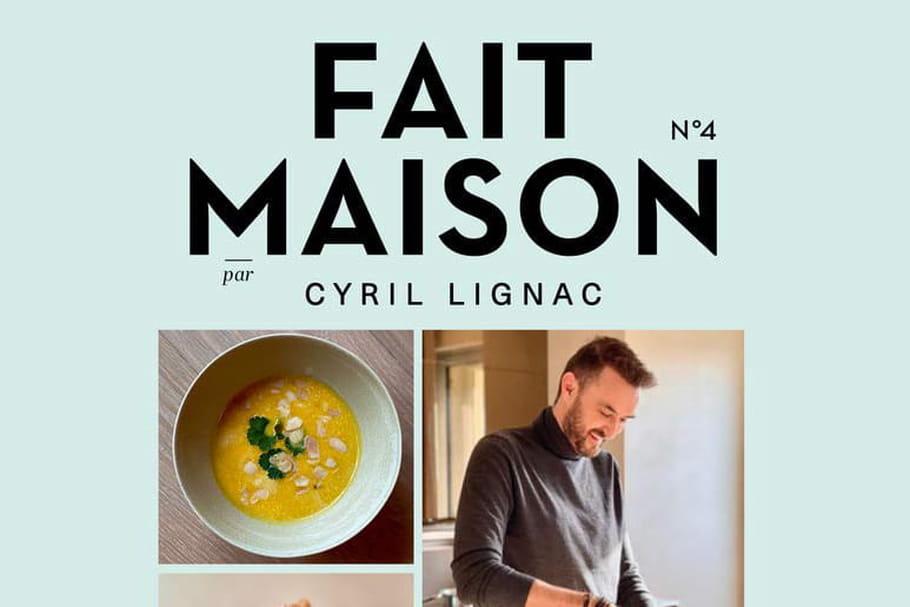 Fait Maison n°4de Cyril Lignac: le dernier livre de Tous en Cuisine