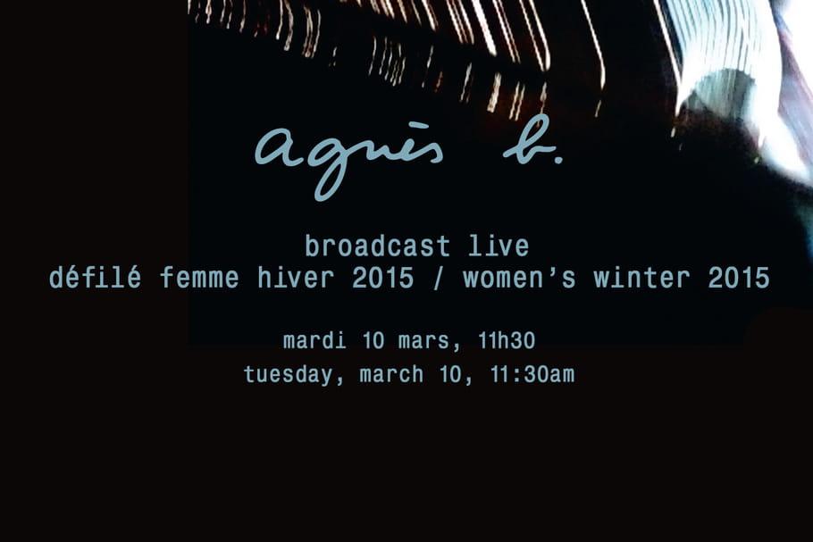 Suivez le défilé Agnès B. en streaming le 10 mars 2015 dès 11h30