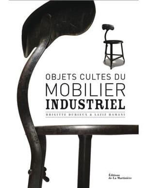 Livre objets cultes du mobilier industriel - Livre mobilier industriel ...