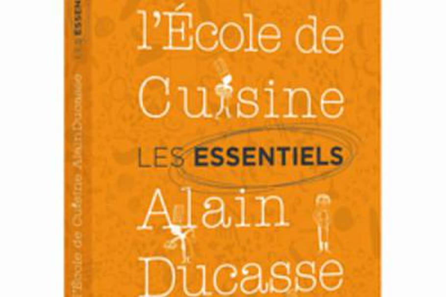 """Les éditions Alain Ducasse sortent les livres de recettes """"Les Essentiels"""""""