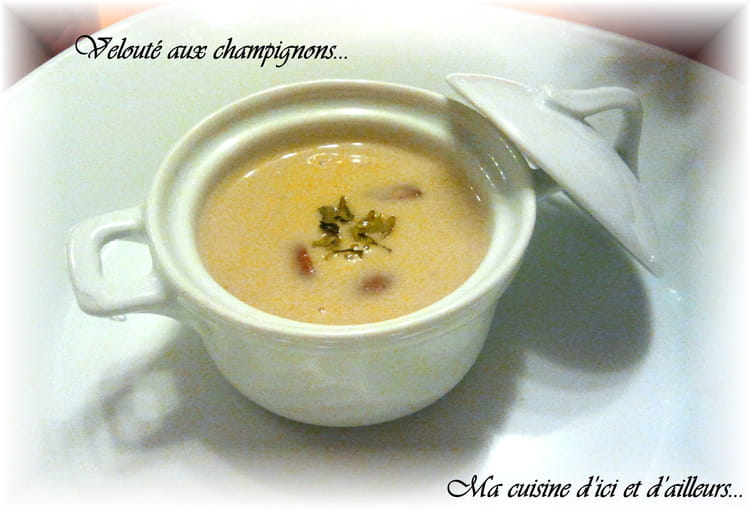 recette velout aux champignons potage soupe. Black Bedroom Furniture Sets. Home Design Ideas