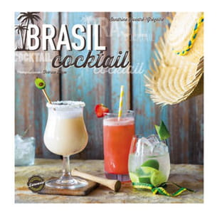 brasil cocktails, de sandrine houdre gregoire, éd. larousse