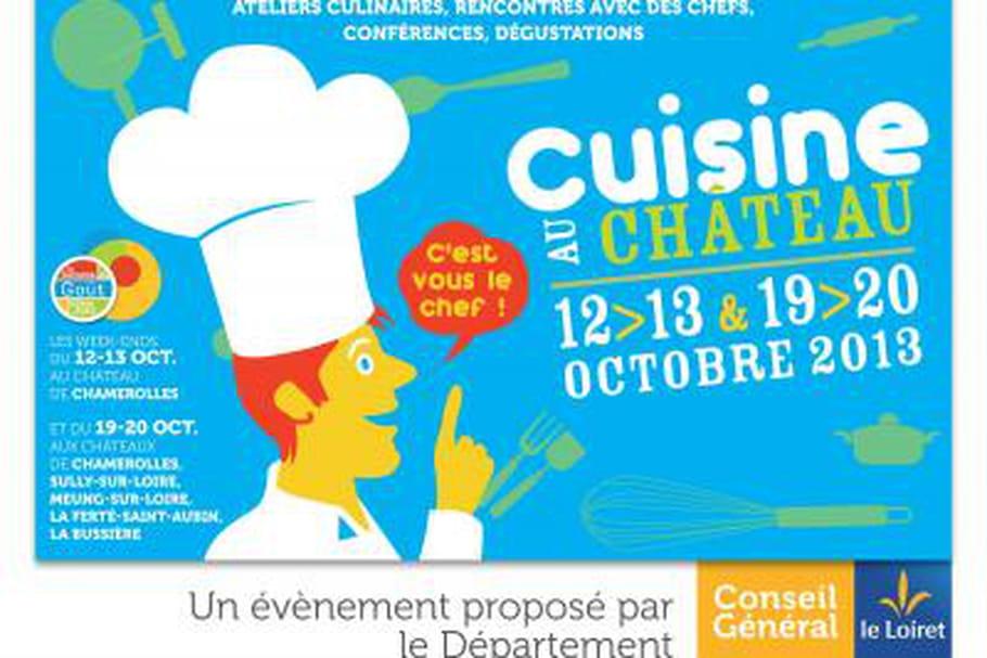 Semaine du goût : cuisinez dans les châteaux du Loiret