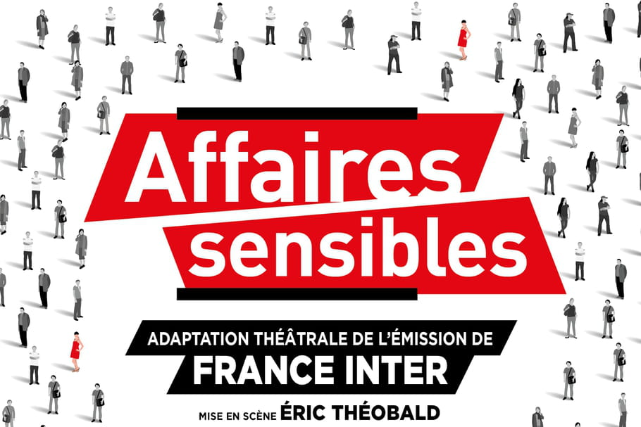 AFFAIRES SENSIBLES au Théâtre Tristan Bernard: l'émission culte de France Inter prend corps