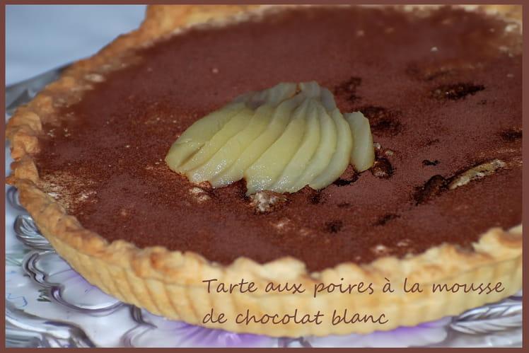 Tarte aux poires à la mousse de chocolat blanc