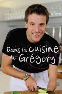 'dans la cuisine de grégory', son livre de recettes.