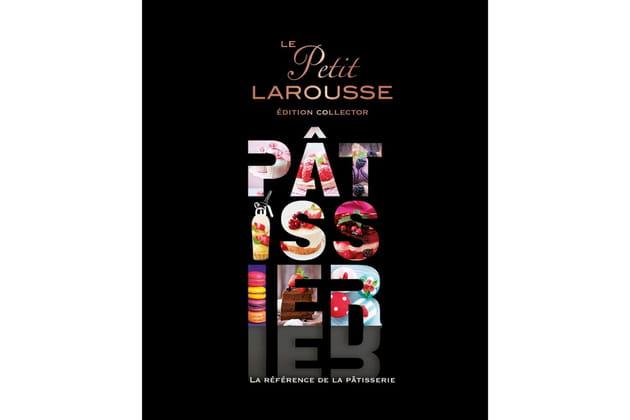 Petit Larousse illustré Pâtissier