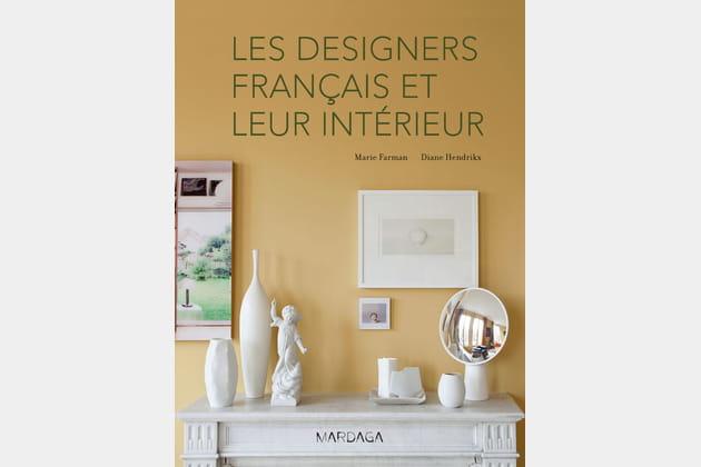 Livre designers français et leur intérieur