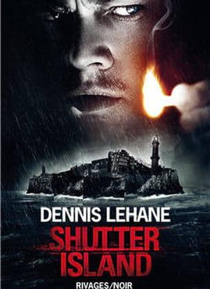 shutter island,dennis lehane, éditions rivage, 8 euros.