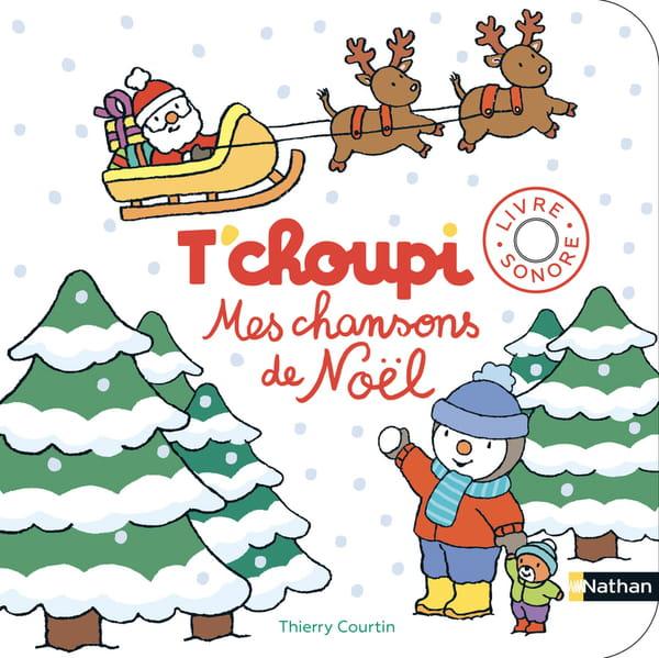 t-choupi-mes-chansons-de-noel