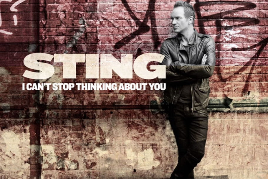 """Sting dévoile """"I can't stop thinking about you"""""""