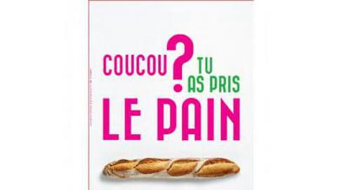 Une campagne pour relancer la consommation de pain en France