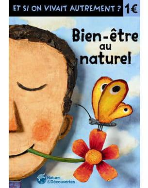 livret 'bien-être au naturel' chez nature et découvertes