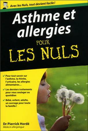 asthme et allergies pour les nuls, de william e. berger et pierrick hordé.