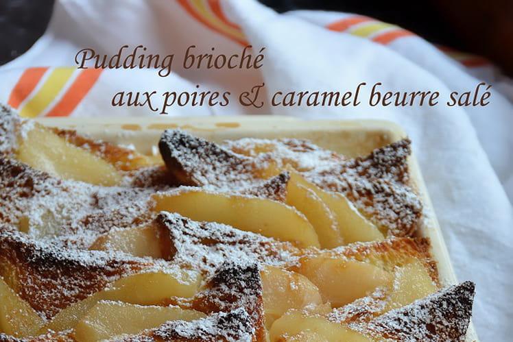 Pudding brioché aux poires & caramel beurre salé