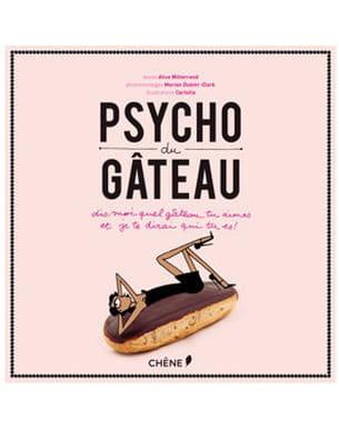 le livre psycho du gâteau, aux editions du chêne