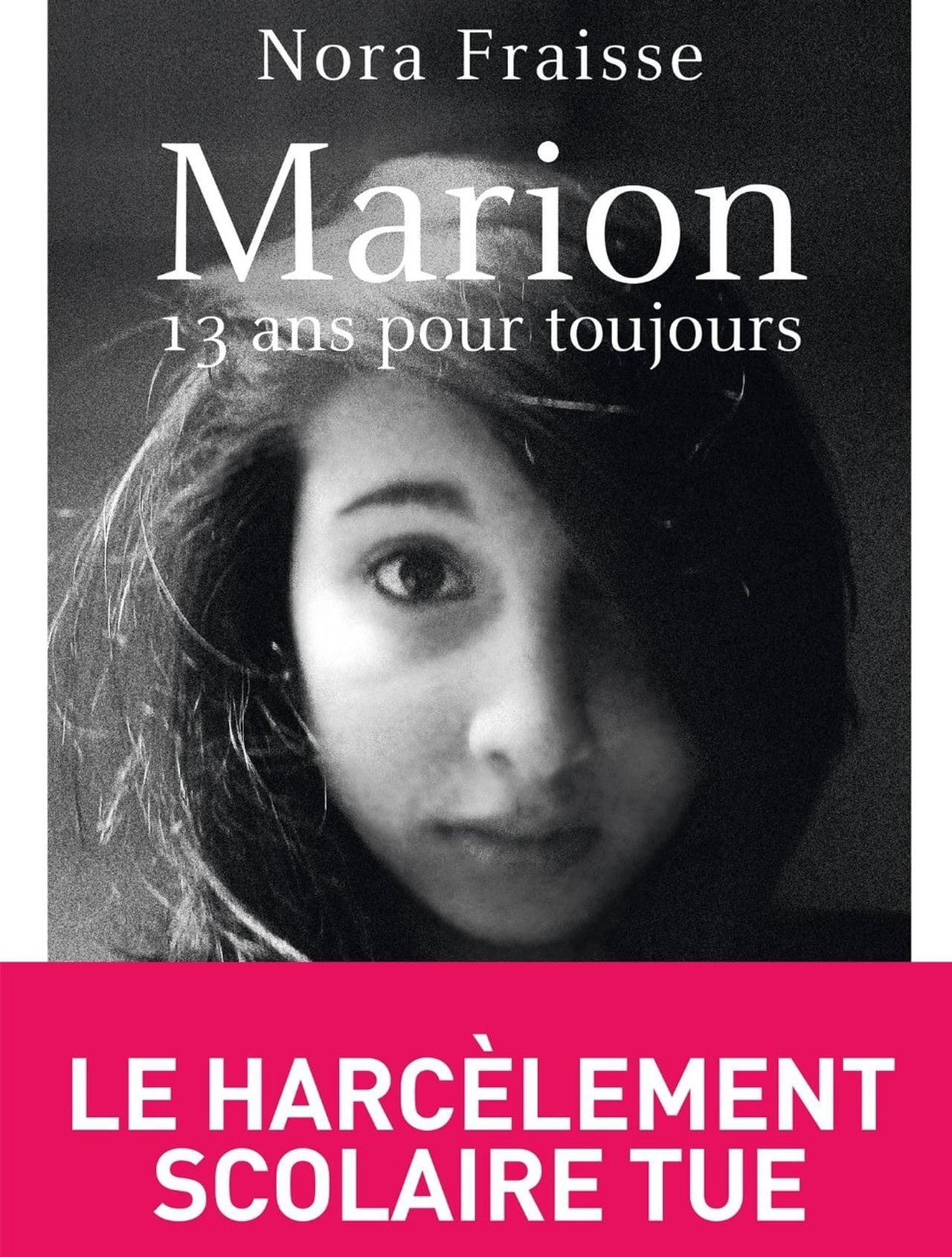 Marion 13 Ans Pour Toujours Julie Gayet Contre Le