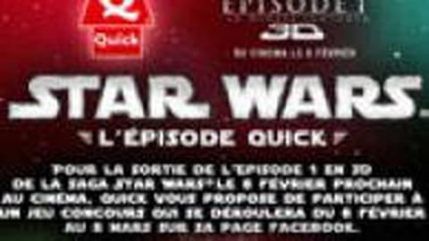 Quick : l'épisode Star Wars continue