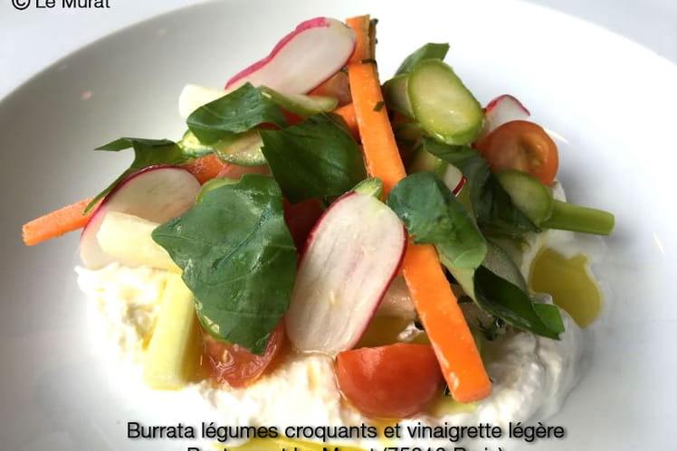 Burrata légumes croquants et vinaigrette légère