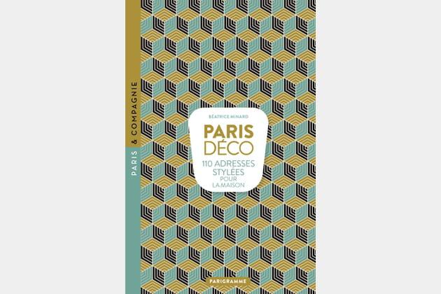 Paris Déco de Béatrice Minard