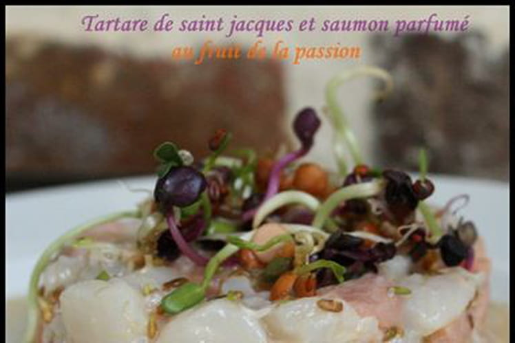 Tartare Saint-Jacques, saumon et fruit de la passion