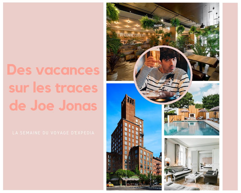 Top 5des hôtels préférés de Joe Jonas et photos de vacances du chanteur