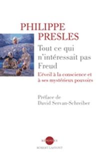 Tout ce qui n'intéressait pas Freud: Un livre bouleversant
